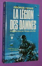 LA LEGION DES DAMNES / G. HOWE / DES ALLEMANDS CONTRE HITLER BUREAU G2 ESPIONS
