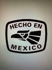 Hecho En Mexico Sticker Decal Vinyl Made In Mexico Sticker Decal (Spanish)