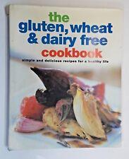 The Gluten, Wheat & Dairy Free Cookbook by Nicola Graimes 2005
