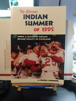 The Glorious Indian Summer of 1995 by Russell Schneider ed22