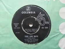 "PETER AND GORDON True Love Ways/If You Wish UK 7"" VG+ Cond Label Damage"