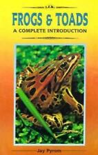 Complete Introduction to . . .: A Complete Introduction to Frogs and Toads by Ja