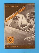 ►FERENCZI - MON ROMAN POLICIER N°458 - ASSURANCE MORT  - SERGE ALKINE - 1957