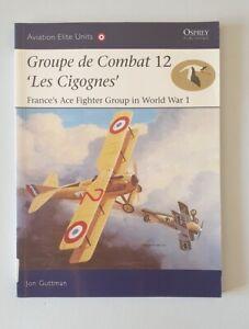 "E829 Osprey Aviation Elite Units 18 Groupe de Combat 12 ""Les Cigognes"""