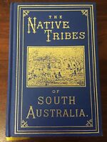 THE NATIVE TRIBES OF SOUTH AUSTRALIA By J D WOODS Aborigines History Indigenous