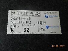 TICKET STUB 2010 Solid Silver 60's Show Cliffs Pavilion Southend