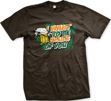 I Want To Be Inside You Beer Glass St. Patrick's Day Sex Joke Mug Men's T-Shirt