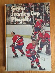GREAT STANLEY CUP PLAYOFFS 1972 Hard Cover Book by Bill Libby KEN DRYDEN