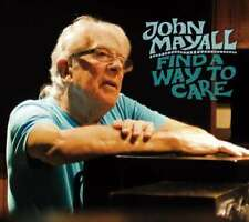 Mayall John - Find A Way To Care Nouveau CD