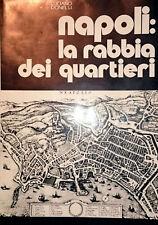 LUCIANO DONELLI NAPOLI LA RABBIA DEI QUARTIERI CENTROSTAMPA 1978