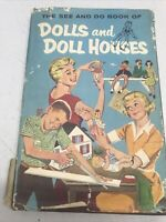 The See and Do Book of Dolls and Doll Houses by Fletcher, Helen Jill HB DJ 1959