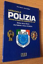 SOLIDARIETA' DI POLIZIA  BARONI / BUFALINI  LIBRO OTIIMO STATO