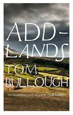 Addlands, Tom Bullough, Very Good condition, Book