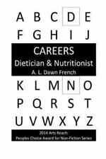 Careers: Dietician and Nutritionist by A. L. French (2013, Paperback)