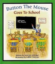 B00727EYRY Button the Mouse Goes to School: Button the Mouse backyard adventure