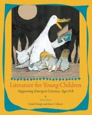 Literature for Young Children: Supporting Emergent Literacy, Ages 0-8 (6th Edit
