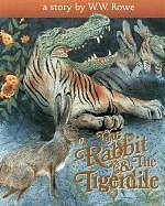 The Rabbit and the Tigerdile by W W Rowe in stock in Australia 1559390670 Buddha