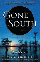 Gone South, Paperback by McCammon, Robert R., Brand New, Free shipping in the US