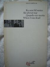 Ernst Lubitsch: When I was dead: ko sem bil mrtev: als ich tot war: