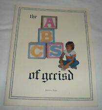 1983 book ~ THE ABC'S OF GCCISD ~ Baytown, Texas school system ~ Goose Creek