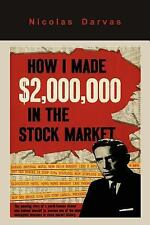 How I Made $2,000,000 in the Stock Market by Nicolas Darvas (2011, Paperback)