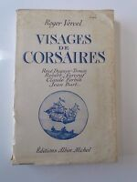 LIVRE VISAGES DE CORSAIRES DE ROGER VERCEL ED ALBIN MICHEL 1943 B621