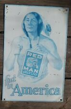 Red man cigar leaf first in America Aaa sign co vintage 1950s 16 in. by 12 jn.