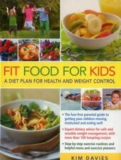 Fit Food for Kids: A Diet Plan for Health & Weight