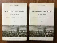 CARRIERE. NEGOCIANTS MARSEILLAIS AU XVIIIème SIECLE. ECONOMIES MARITIMES. 1973.