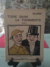 Arthur Masson - Toine dans la tourmente Vol 1 et 2- Librairie Vanderlinden -  B7