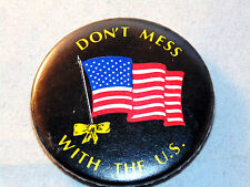 Don't Mess with the U.S. Flag Black Button Yellow Ribbon USA Patriotic Vintage