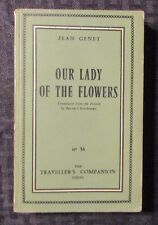 1959 OUR LADY OF THE FLOWERS Jean Genet SC VG+ Travellers Companion #36 France