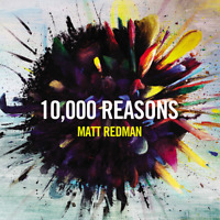 Matt Redman • 10,000 Reasons CD 2011 Six Steps Records