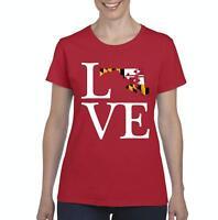 Love Maryland  Women Shirts T-Shirt Tee