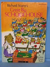 Richard Scarry's Great Big School House Hardcover 1979 Abridged Edition