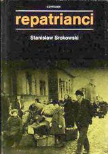 RARYTAS Stanislaw Srokowski REPATRIANCI WOŁYŃ Wolyn PODOLE Ukraina Repatrjanci
