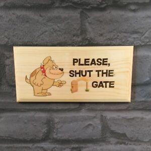 Please Shut The Gate Sign, Beware Dog Garden Plaque Close Puppy Gift House 67