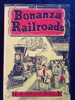 Bonanza Railroads by Gilbert H. Kneiss , Second Edition 1943, Jacketed HC