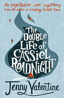 The Double Life of Cassiel Roadnight, Valentine, Jenny , Good   Fast Delivery