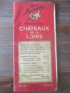 guide Michelin Châteaux de la Loire 1937-1938 110 pages histoire curiosités
