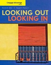 Cengage Advantage Books: Looking Out, Looking In by Ronald Adler and Russell F.…