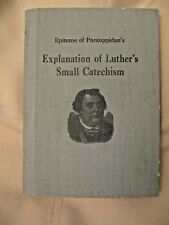 Explanation of Luther's Small Catechism by Rev. Edmund Belfour 1935