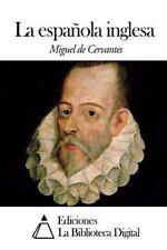 La Española Inglesa by Miguel de Cervantes (2014, Paperback)
