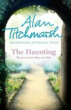 The Haunting By Alan Titchmarsh. 9780340936900