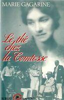 Le thé chez la comtesse de Marie Gagarine | Livre | état bon