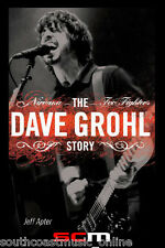 The Dave Grohl Story: Nirvana - Foo Fighters Paperback Biography Bio Book