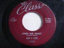 Bob & Earl When She Walks / Gee Whiz 1958 45rpm