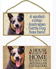 """Australian Cattle Dog Sign Plaque 10""""x5"""" House Home, Spoiled Lives Here Advice"""