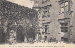 Ansichtskarte Frankreich Toulouse l´Hotel du Vieux XVI siecle La Cour interi