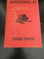 Vintage Hardcover Books Roughing It by Mark Twain 1913